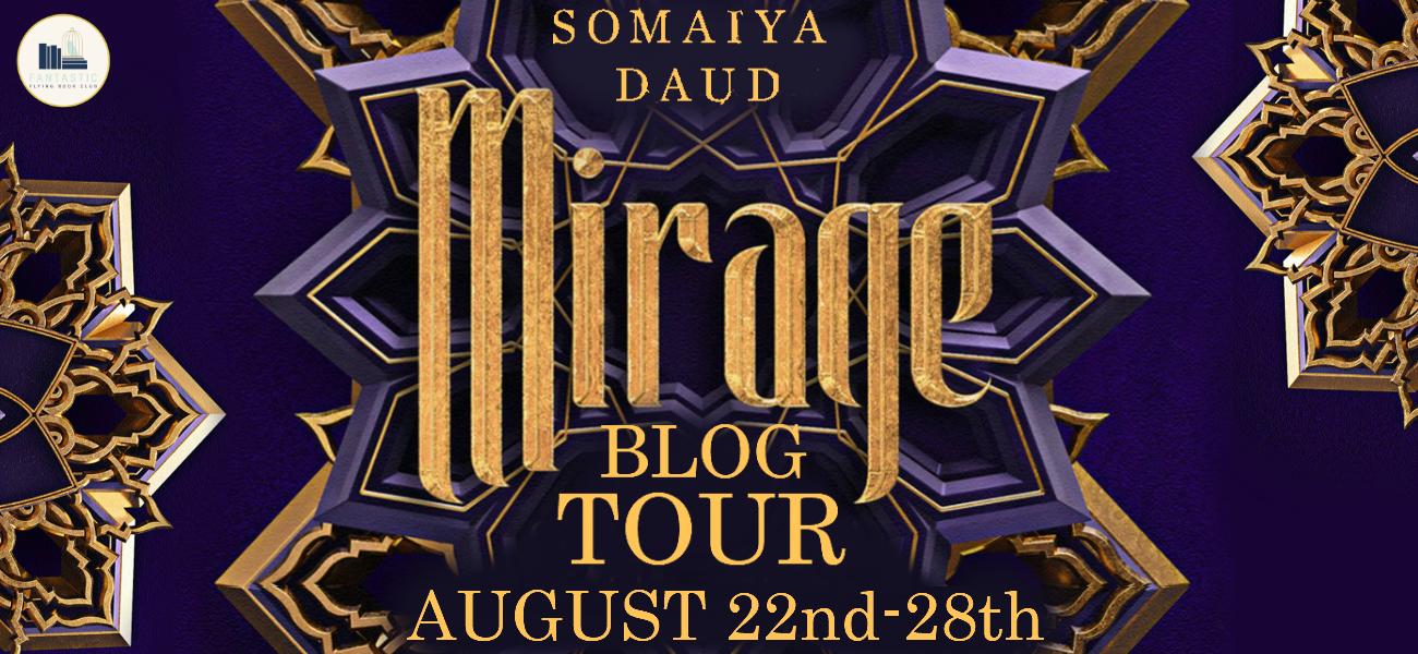 Blog Tour: Mirage – Somaiya Daud
